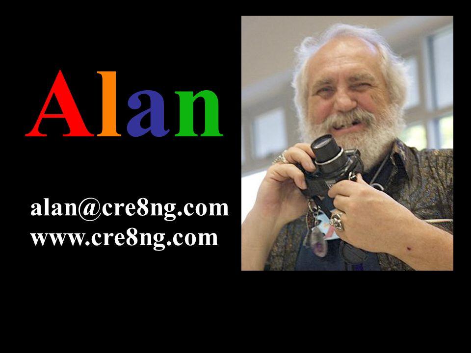Alan alan@cre8ng.com www.cre8ng.com