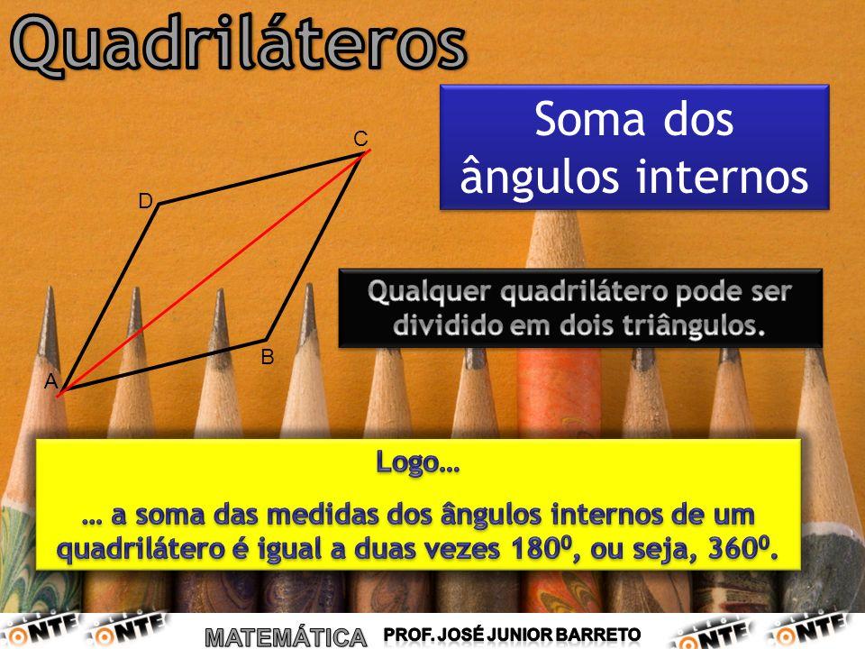 Qualquer quadrilátero pode ser dividido em dois triângulos.
