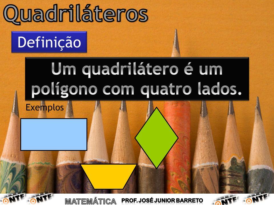 Um quadrilátero é um polígono com quatro lados.