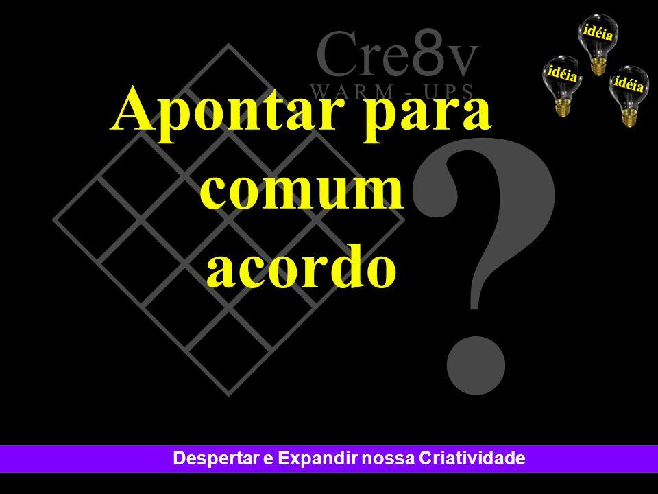 Cre8v Apontar para comum acordo W A R M - U P S