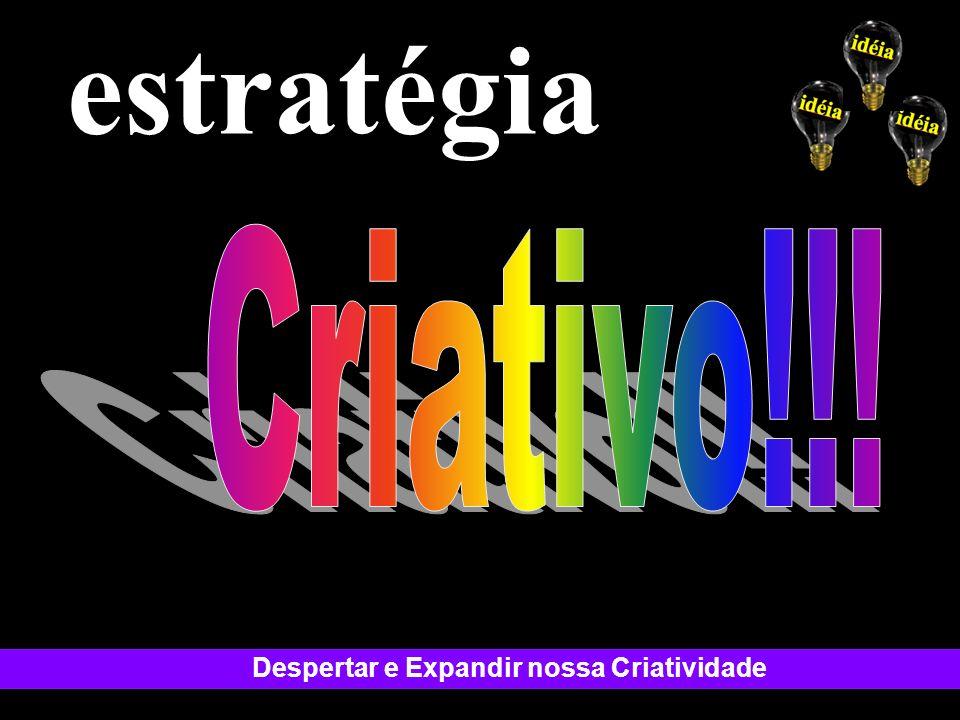 estratégia Criativo!!!