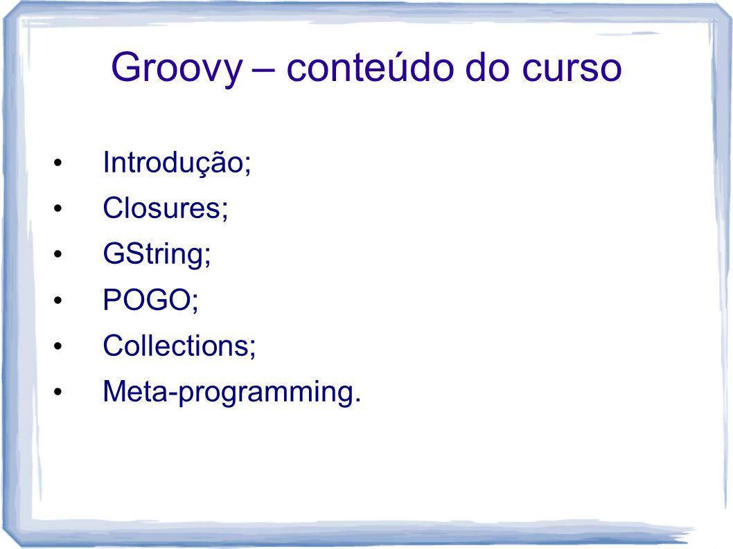 Groovy – conteúdo do curso