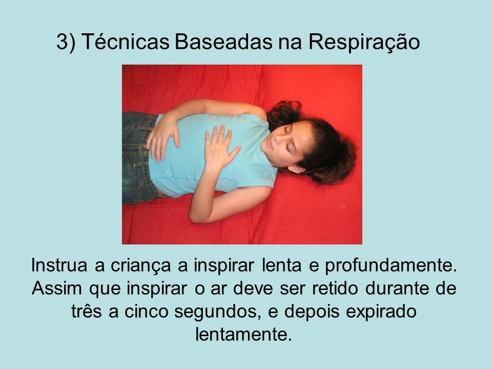 3) Técnicas Baseadas na Respiração