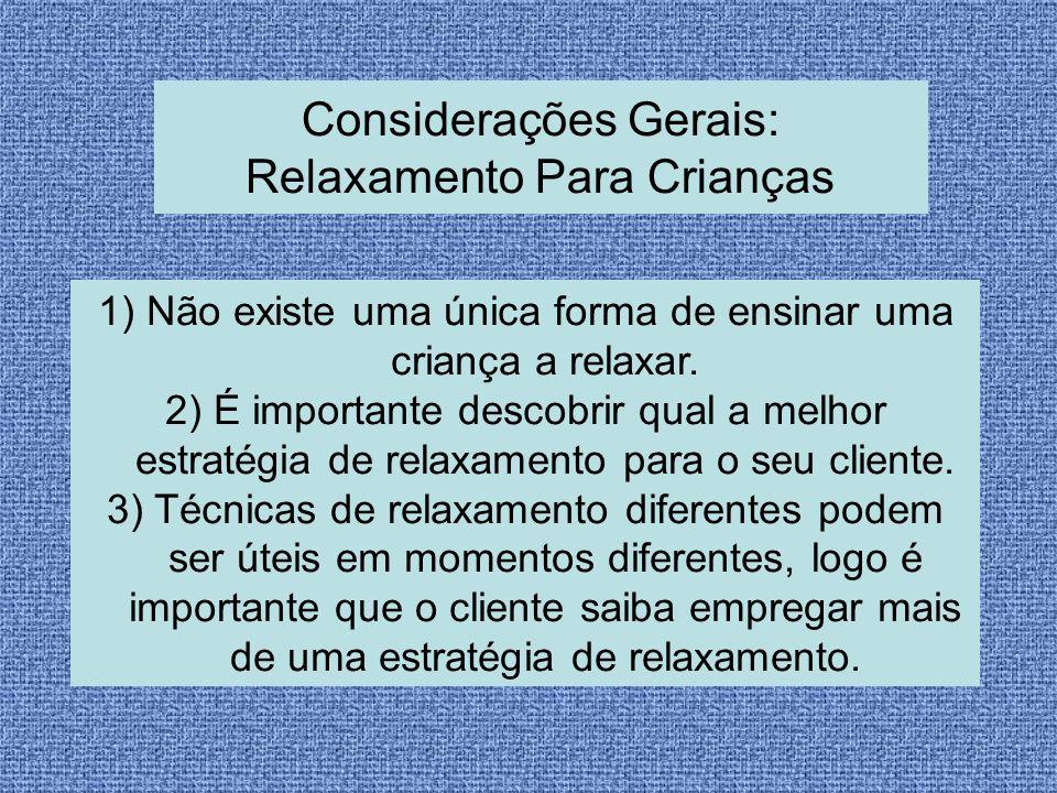 Considerações Gerais: Relaxamento Para Crianças