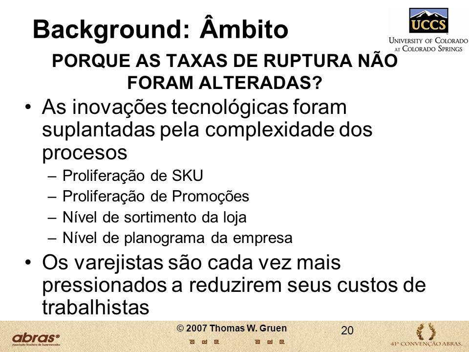 PORQUE AS TAXAS DE RUPTURA NÃO FORAM ALTERADAS