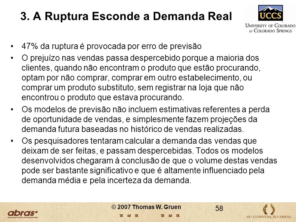 3. A Ruptura Esconde a Demanda Real