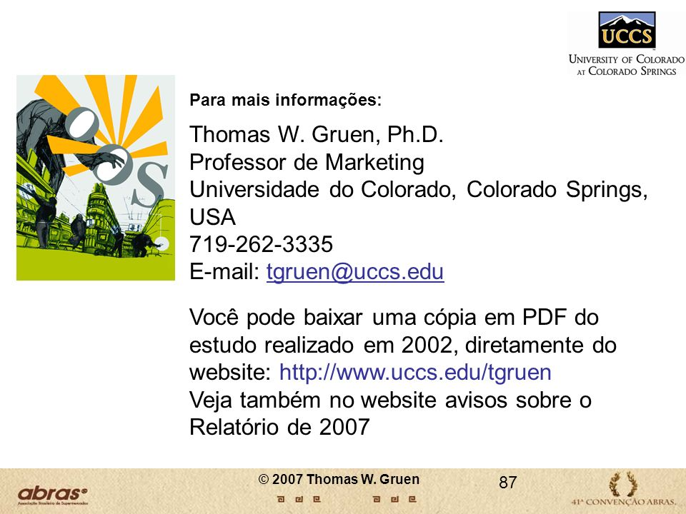 Professor de Marketing Universidade do Colorado, Colorado Springs, USA