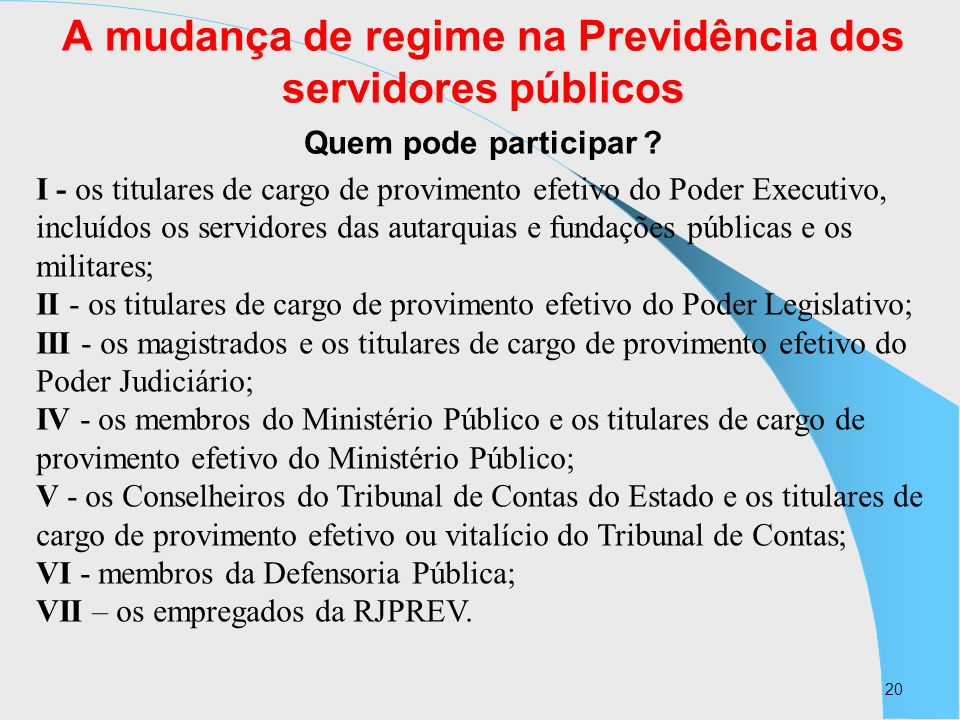 A mudança de regime na Previdência dos servidores públicos