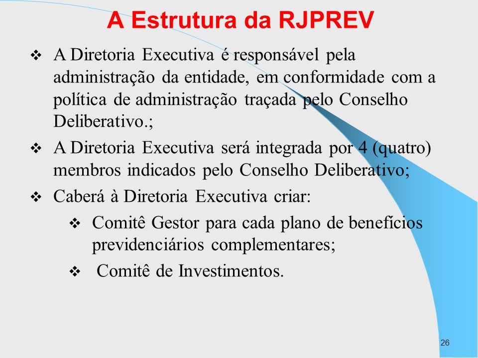 A Estrutura da RJPREV