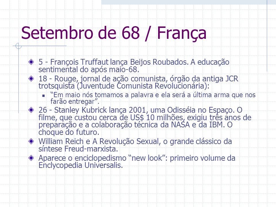 Setembro de 68 / França 5 - François Truffaut lança Beijos Roubados. A educação sentimental do após maio-68.