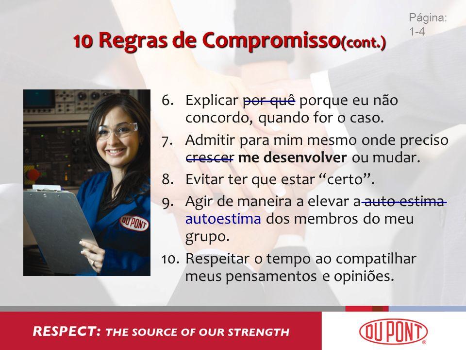 10 Regras de Compromisso(cont.)