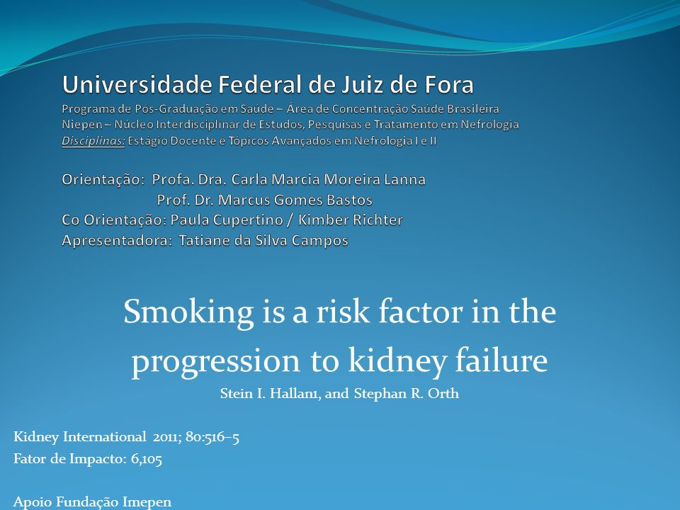 Smoking is a risk factor in the progression to kidney failure