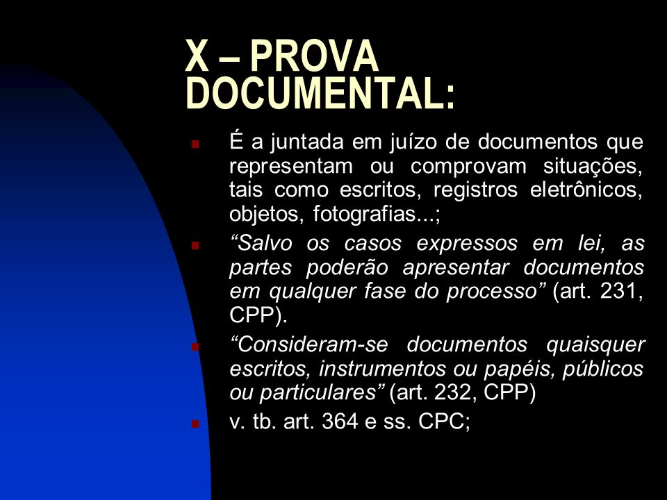 X – PROVA DOCUMENTAL: