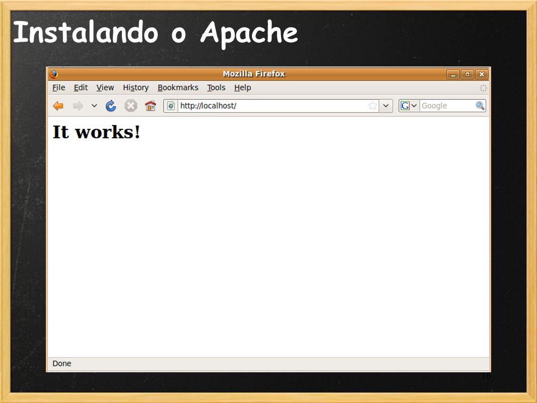 Instalando o Apache
