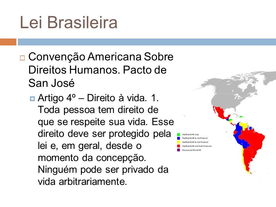 Lei Brasileira Convenção Americana Sobre Direitos Humanos. Pacto de San José.