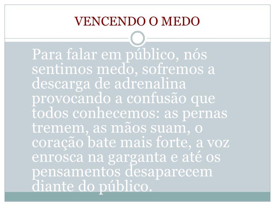 VENCENDO O MEDO