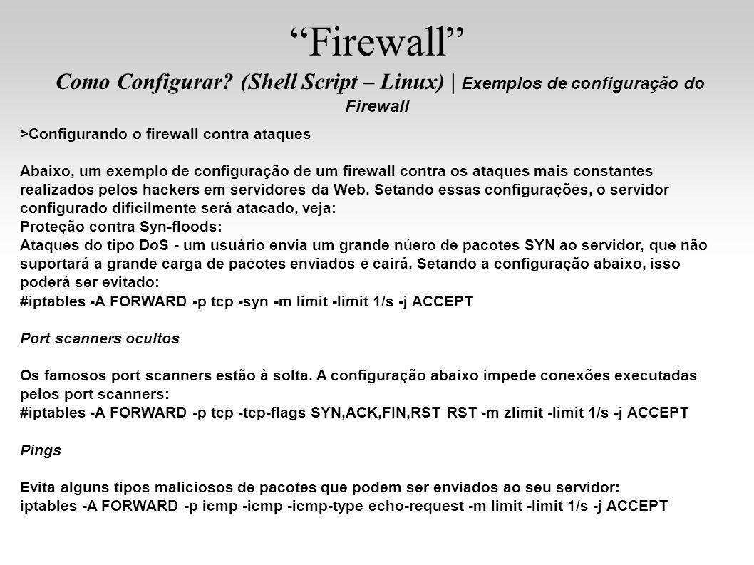 Firewall Como Configurar (Shell Script – Linux) | Exemplos de configuração do Firewall.