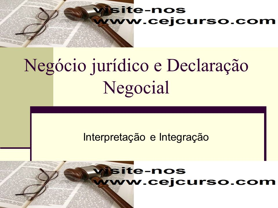 Negócio jurídico e Declaração Negocial