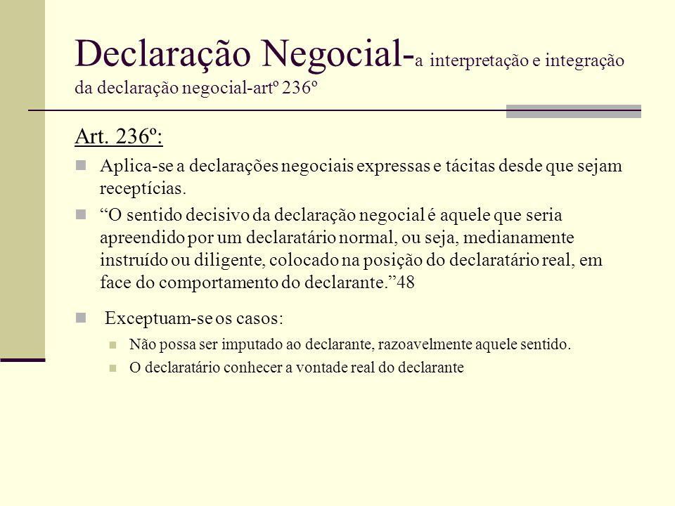 Declaração Negocial-a interpretação e integração da declaração negocial-artº 236º