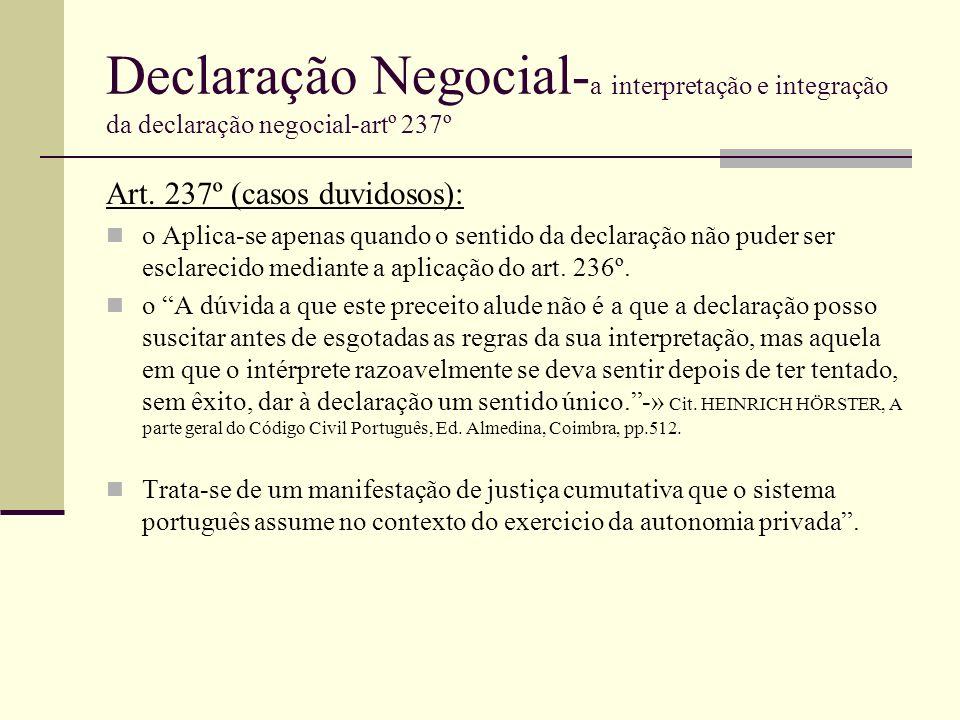 Declaração Negocial-a interpretação e integração da declaração negocial-artº 237º