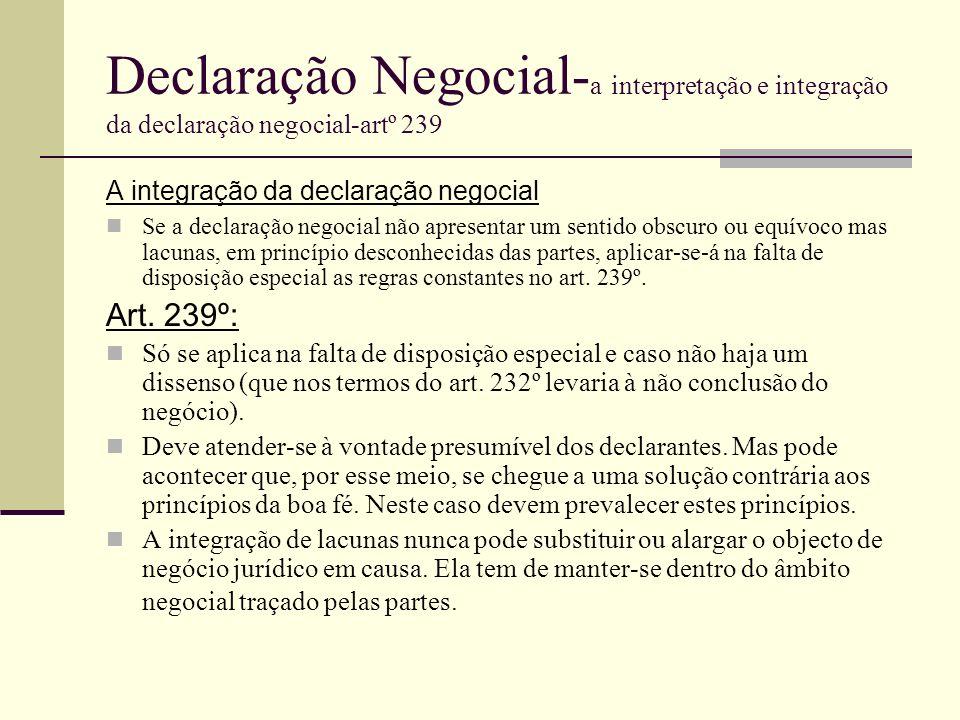 Declaração Negocial-a interpretação e integração da declaração negocial-artº 239