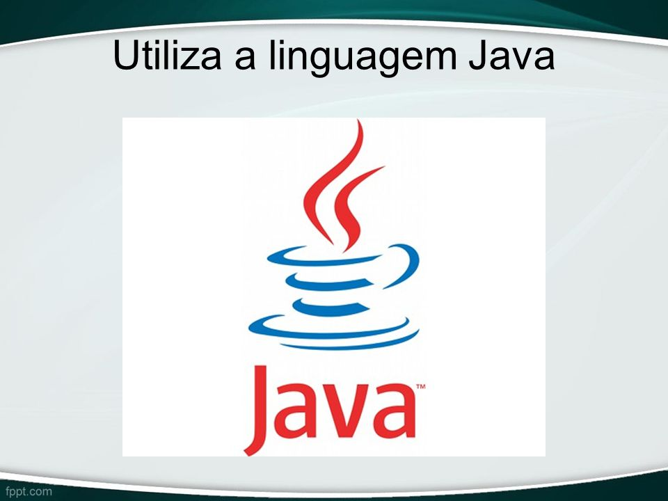 Utiliza a linguagem Java