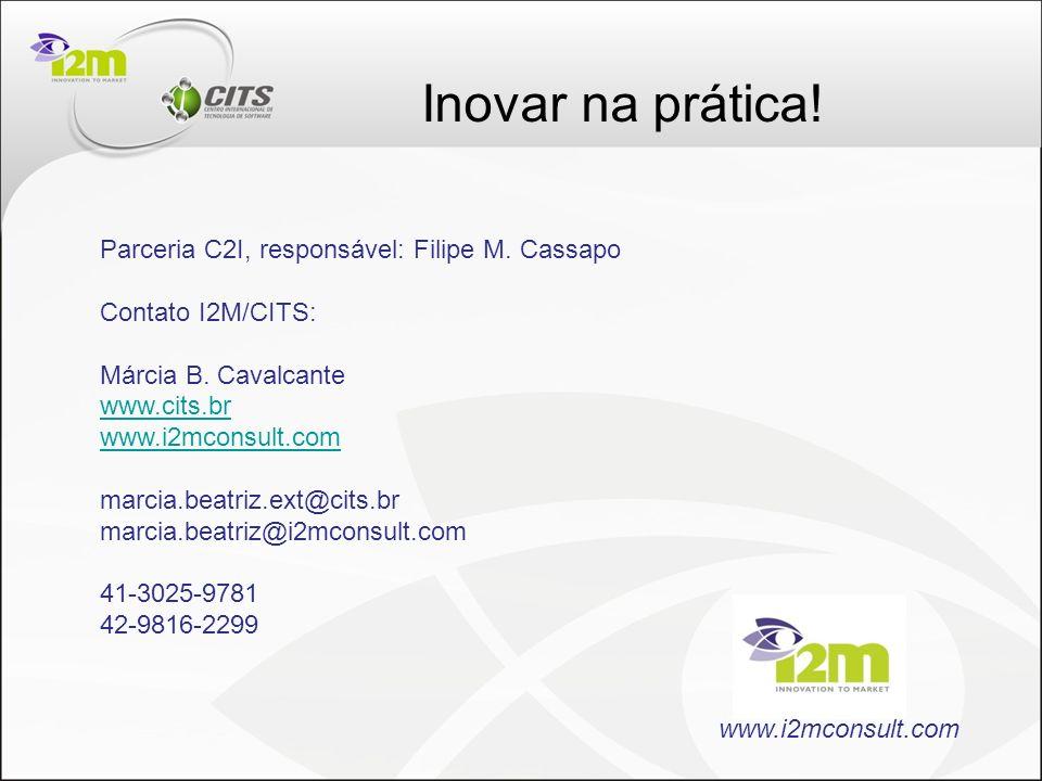 Inovar na prática! Parceria C2I, responsável: Filipe M. Cassapo