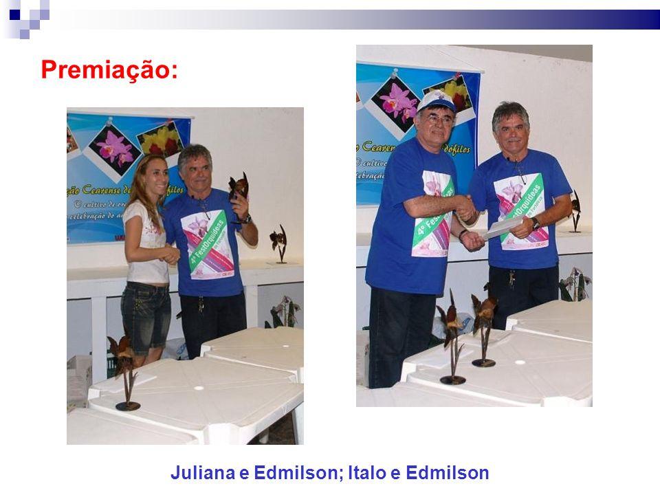 Juliana e Edmilson; Italo e Edmilson