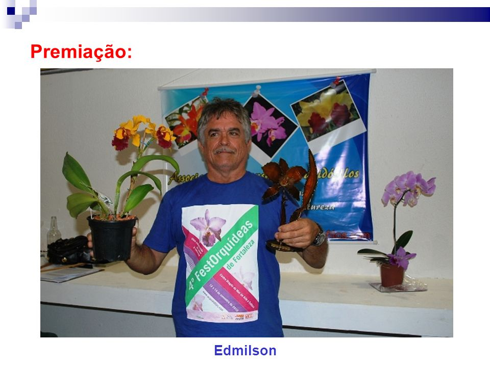 Premiação: Edmilson