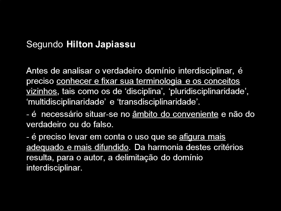 Segundo Hilton Japiassu