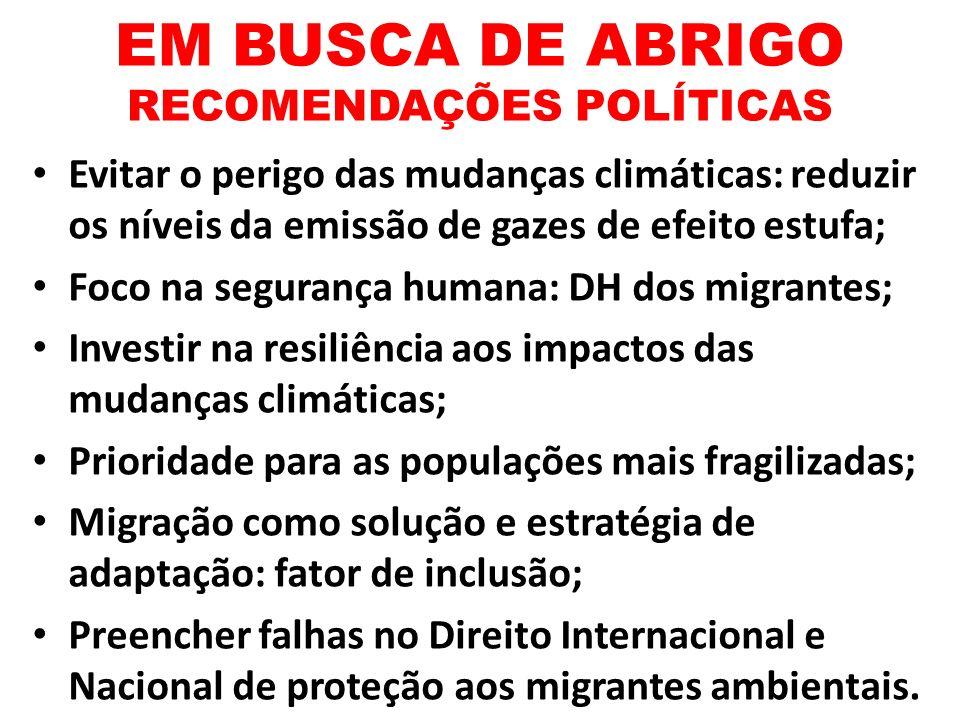 EM BUSCA DE ABRIGO RECOMENDAÇÕES POLÍTICAS