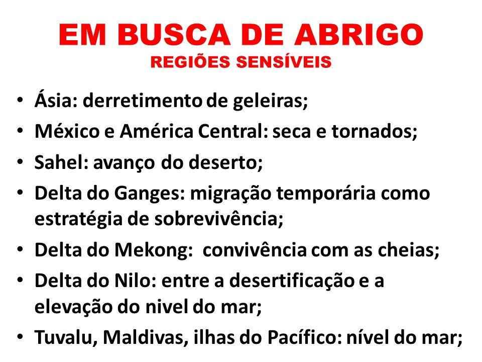 EM BUSCA DE ABRIGO REGIÕES SENSÍVEIS