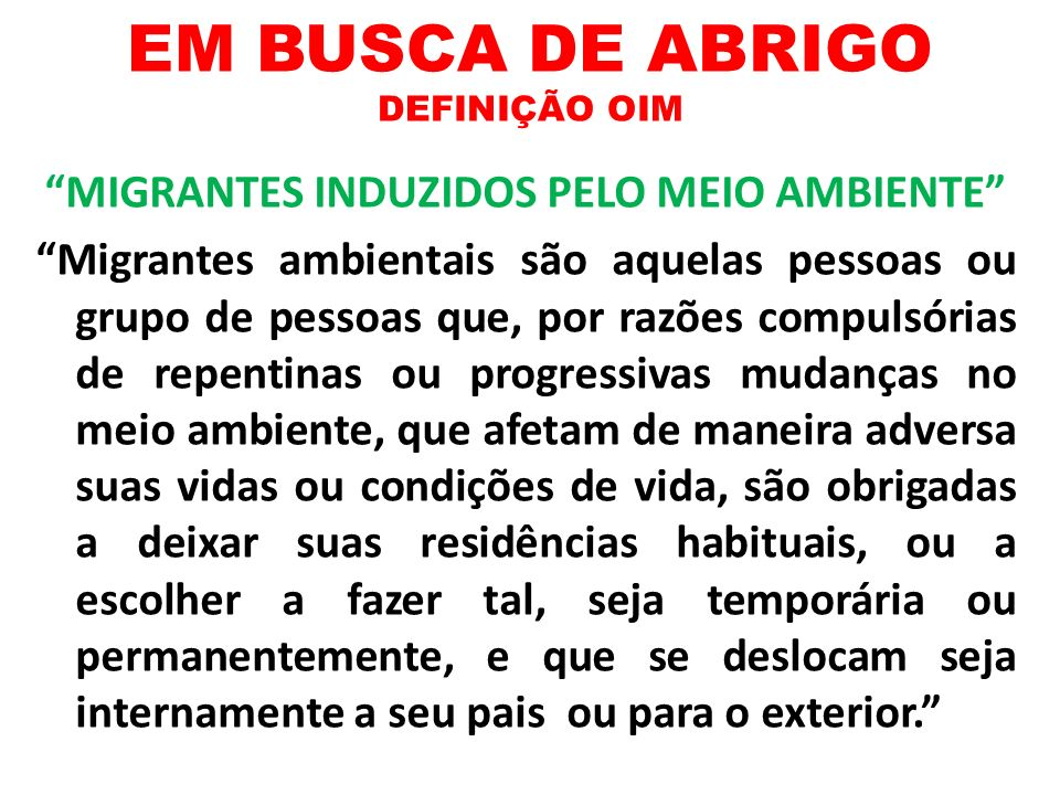 EM BUSCA DE ABRIGO DEFINIÇÃO OIM