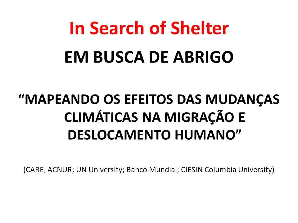In Search of Shelter EM BUSCA DE ABRIGO