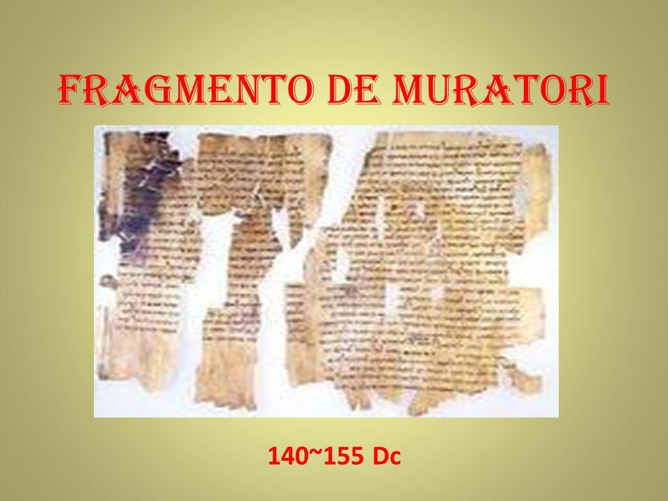 FRAGMENTO DE MURATORI 140~155 Dc