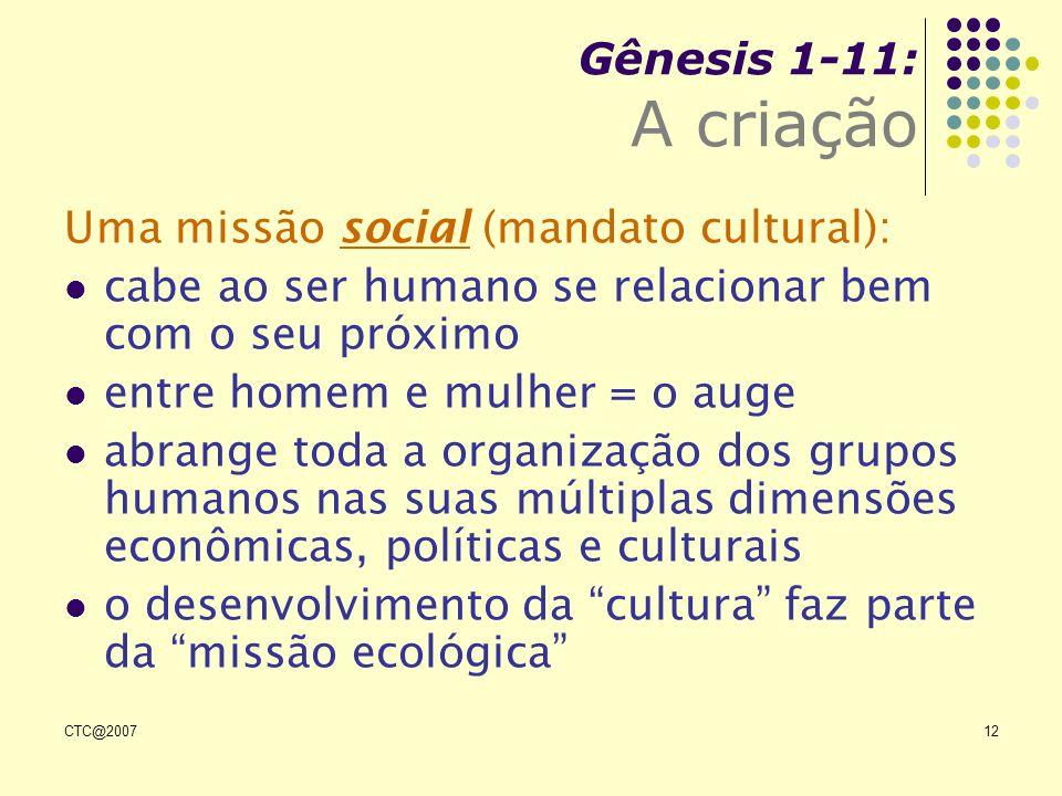 Uma missão social (mandato cultural):