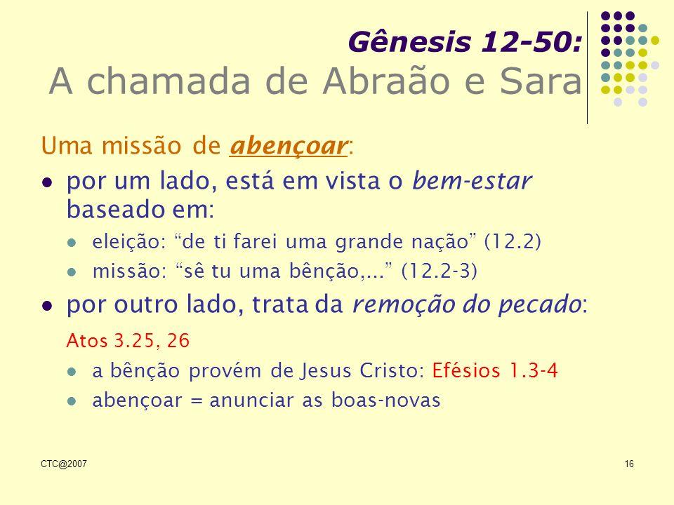 Gênesis 12-50: A chamada de Abraão e Sara