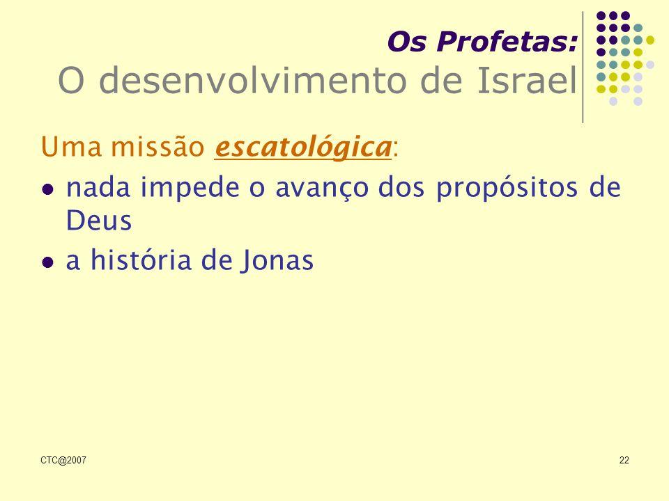 Os Profetas: O desenvolvimento de Israel