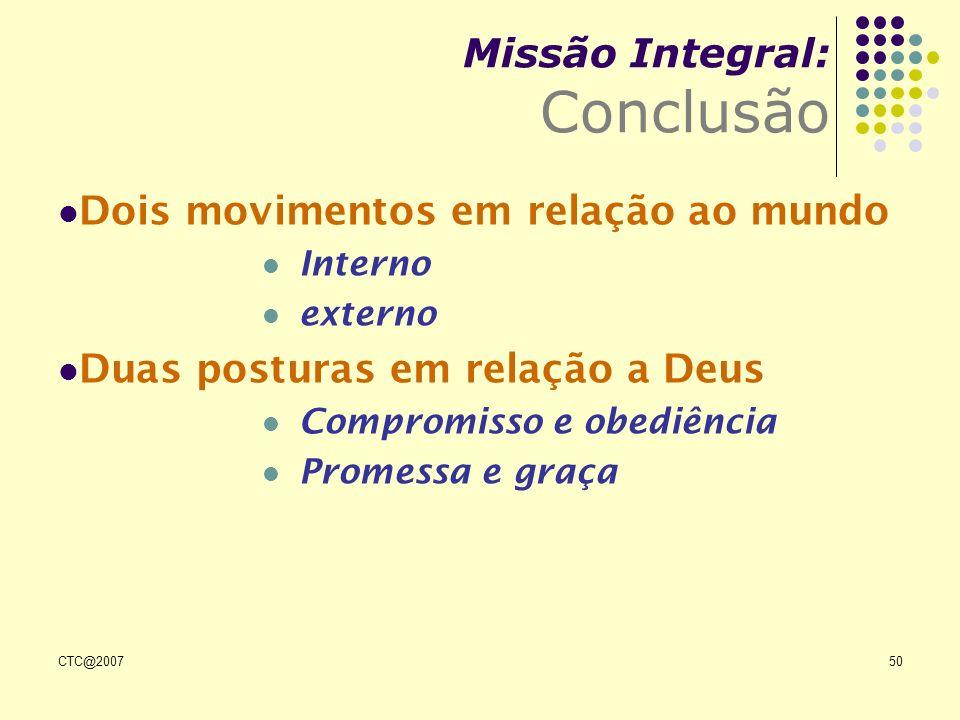 Missão Integral: Conclusão