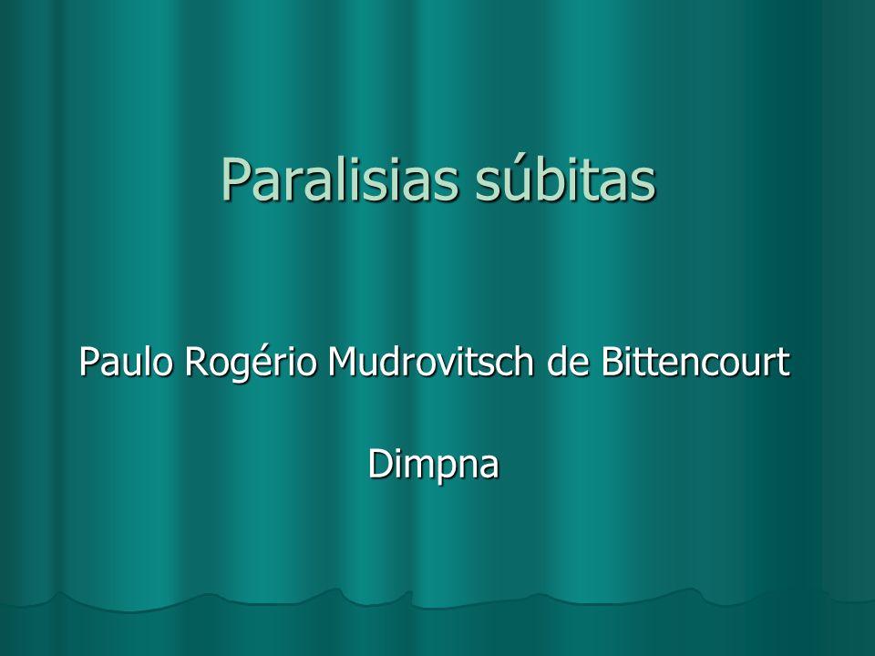 Paulo Rogério Mudrovitsch de Bittencourt Dimpna