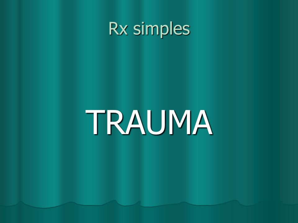 Rx simples TRAUMA