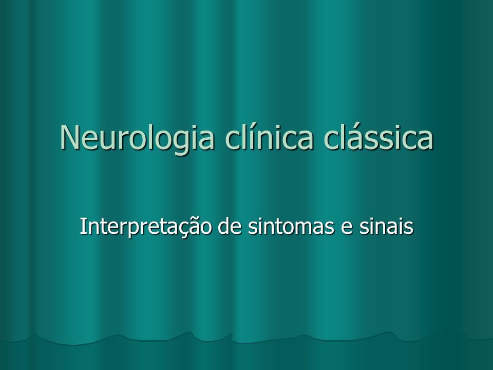 Neurologia clínica clássica