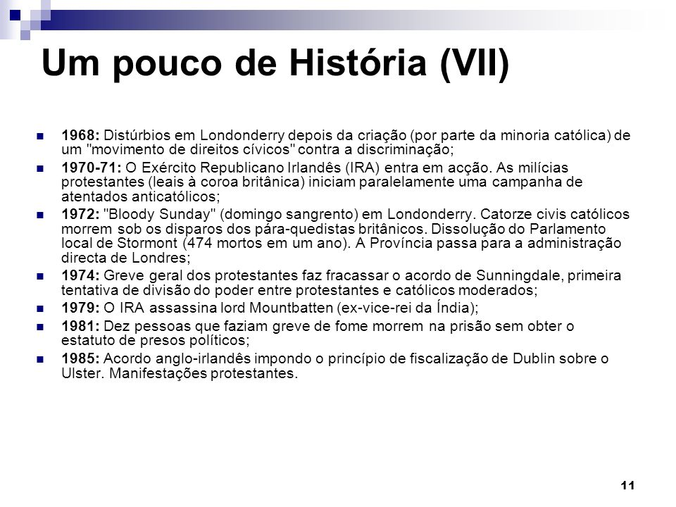 Um pouco de História (VII)