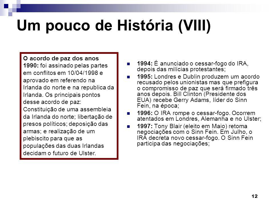 Um pouco de História (VIII)