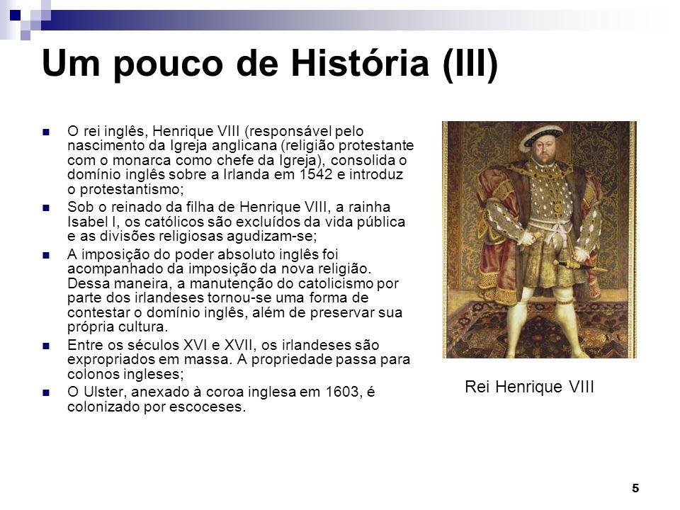 Um pouco de História (III)