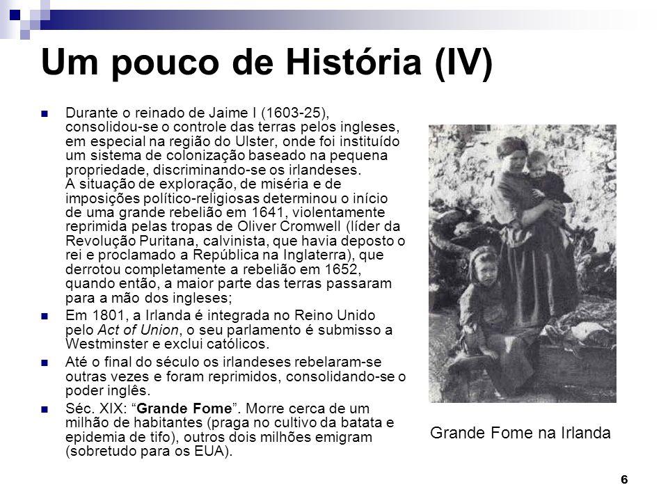 Um pouco de História (IV)