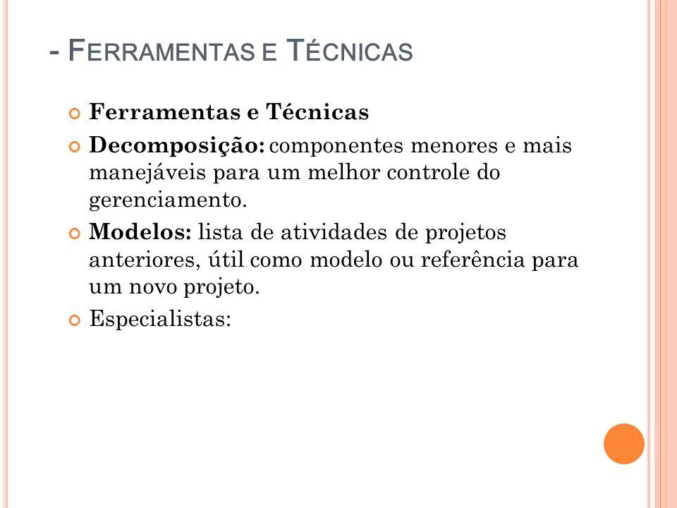 - Ferramentas e Técnicas
