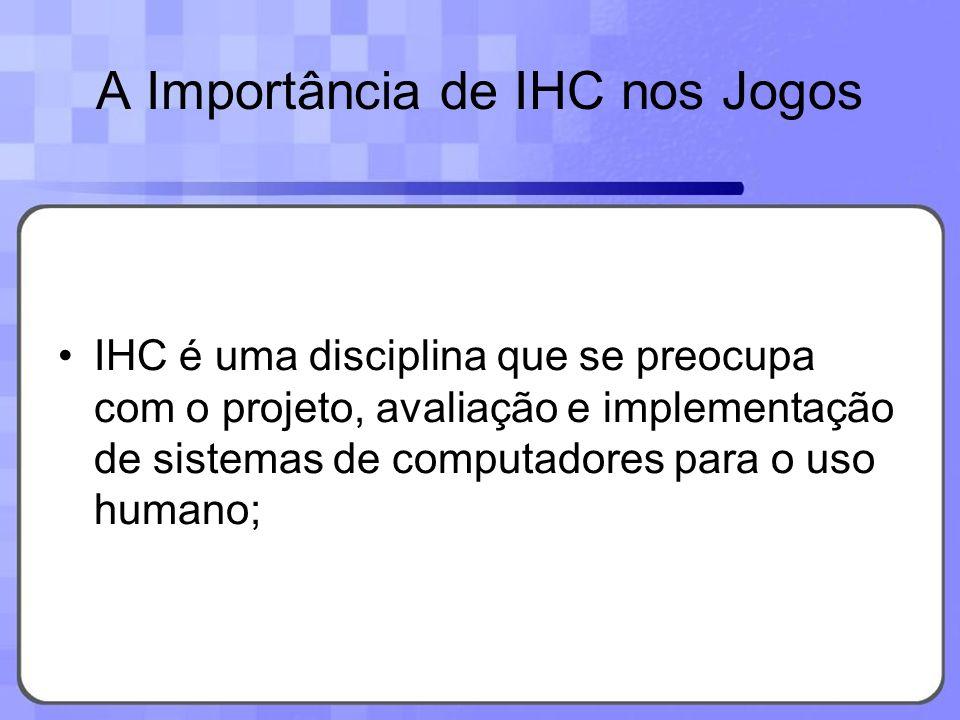 A Importância de IHC nos Jogos