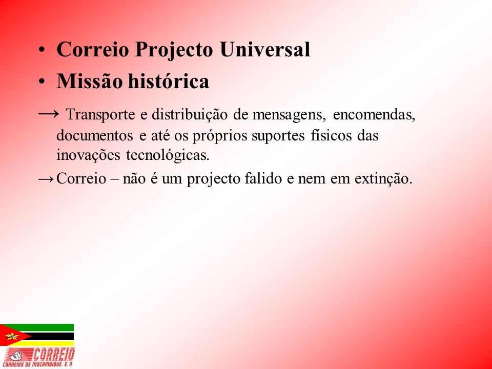 Correio Projecto Universal Missão histórica