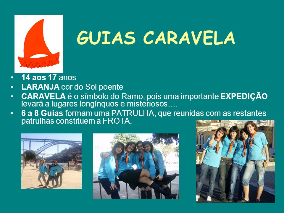 GUIAS CARAVELA 14 aos 17 anos LARANJA cor do Sol poente